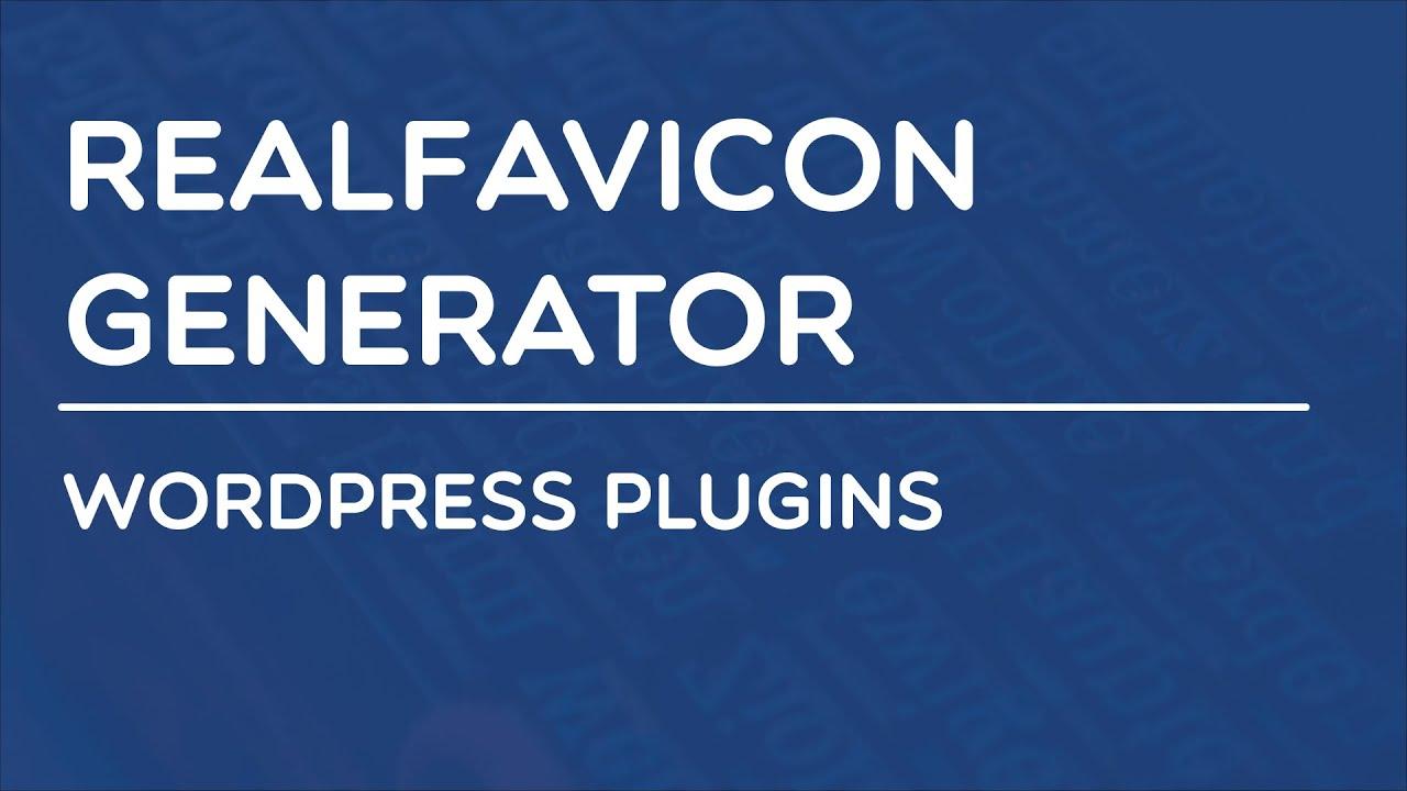 wordpress realfavicon generator plugin